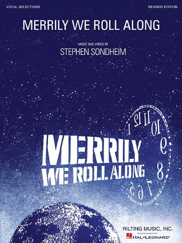 Merrily We Roll Along Stephen Sondheim - Merrily We Roll Along: Revised Edition, Vocal Selections
