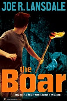 The Boar by [Lansdale, Joe R.]
