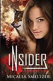 Insider, Micalea Smeltzer, 1480004375