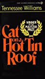 Cat on a Hot Tin Roof, Tennessee Williams, 0451152093