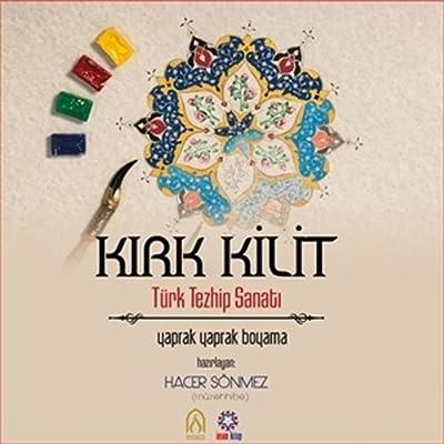 Kirk Kilit Turk Tezhip Sanati Yaprak Yaprak Boyama Amazon Es