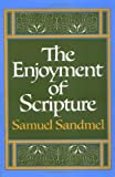 The Enjoyment of Scripture 9780195017830