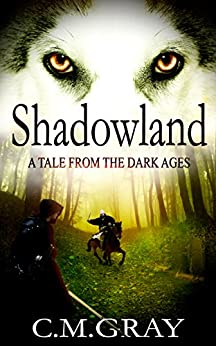 Shadowland by [Gray, C.M.]
