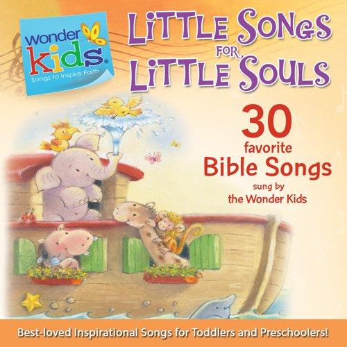 Little Songs for Little Souls (Wonder Kids: Music)