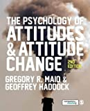 The Psychology of Attitudes and Attitude Change 2nd Edition