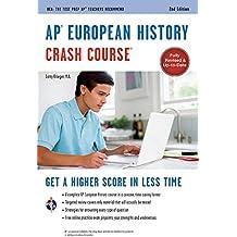 AP European History Crash Course, 2nd Ed.,  Book + Online (Advanced Placement (AP) Crash Course)