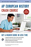 AP European History Crash Course, 2nd Ed.,  Book + Online (Advanced Placement (AP) Crash Course)