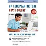 AP® European History Crash Course, 2nd Ed.,  Book + Online (Advanced Placement (AP) Crash Course)