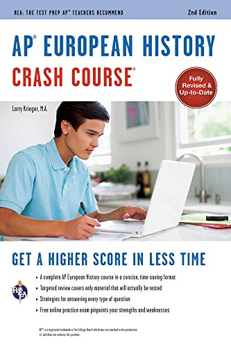 AP® European History Crash Course, 2nd Ed., Book + Online (Advanced Placement (AP) Crash Course)