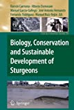 img - for Biology, Conservation and Sustainable Development of Sturgeons (Fish & Fisheries Series) book / textbook / text book