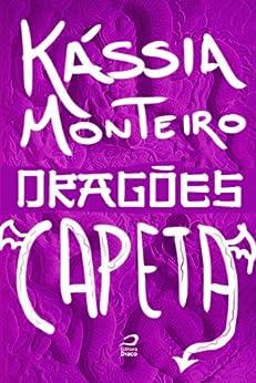 Dragões - Capeta por [Monteiro, Kássia]