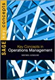 Key Concepts in Operations Management, Leseure, Michel, 1848607318