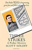 Three Strikes, Scott Soloff, 1478209550