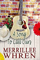 A Song to Call Ours: Contemporary Christian Romance Novel (Front Porch Promises Book 4)