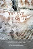 The Eye of the Spirit, Allen Haas, 0595394582