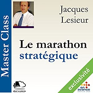 Le marathon stratégique (Master Class) Hörbuch