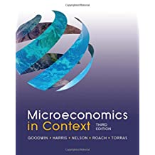 Microeconomics in Context, 3rd Edition