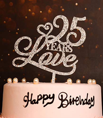 (25 Years Love Cake Topper for Celebrate 25th Birthday, 25 Years Anniversary Cake Topper, Silver 25th Cake Topper for Love)