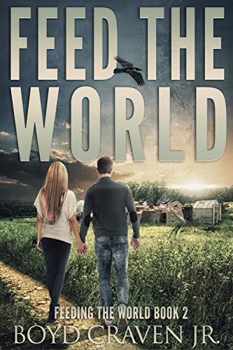 FEED THE WORLD (FEEDING THE WORLD Book 2) by [Craven Jr., Boyd]