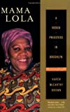 img - for Mama Lola: A Vodou Priestess in Brooklyn Updated and Expanded Edition (Comparative Studies in Religion and Society) by Karen McCarthy Brown (2001-11-05) book / textbook / text book