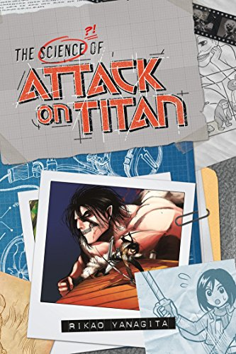 The Science of Attack on Titan ()