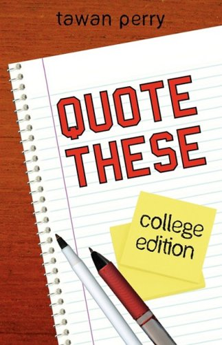 Quote These College Edition