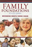 img - for The Family Foundations Study Bible: Bringing God's Word Home book / textbook / text book