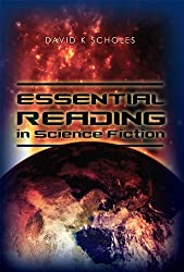 Essential Reading in Science Fiction