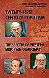 Twenty-First Century Populism: The Spectre of Western European Democracy