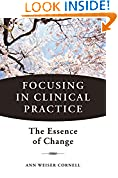 #2: Focusing in Clinical Practice: The Essence of Change