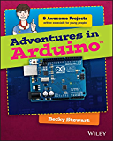 Adventures in Arduino (Adventures In ...) (English Edition)
