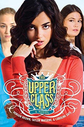 The Upper Class (Upper Series Class)