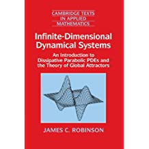 Infinite-Dimensional Dynamical Systems: An Introduction to Dissipative Parabolic PDEs and the Theory of Global Attractors