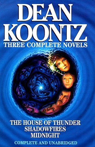 Three Complete Novels: The House of Thunder, Shadowfires, Midnight by Dean Koontz (1996-04-30) (Dean Koontz Shadowfires compare prices)