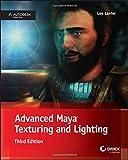 Advanced Maya Texturing and Lighting, 3E