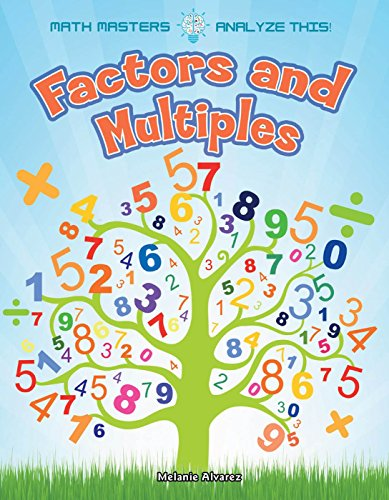 Factors and Multiples (Math Masters: Analyze This!)