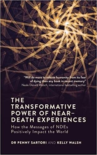 Book The Transformative Power of Near-Death Experiences: How the Messages of Ndes Positively Impact the World