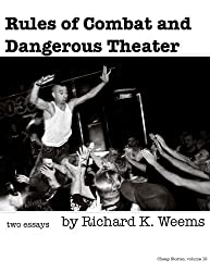 Rules of Combat and Dangerous Theater - two essays (Cheap Stories Book 10)