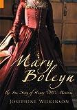Mary Boleyn, Josephine Wilkinson, 1848680899
