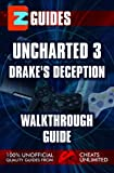 EZ Guides Uncharted 3 Drakes Deception (EZ Guides Series)