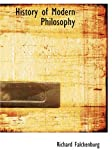History of Modern Philosophy, Richard Falckenberg, 1426446497