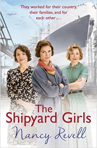 The Shipyard Girls (The Shipyard Girls Series)