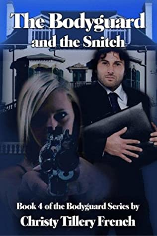 book cover of The Bodyguard and the Snitch