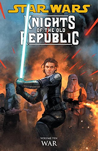 Star Wars Knights of the Old Republic 10: War