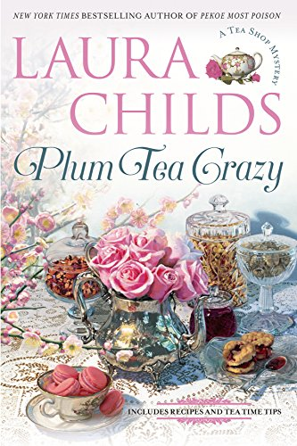 - Plum Tea Crazy (A Tea Shop Mystery Book 19)