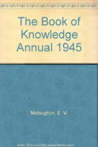 Hardcover The Book of Knowledge Annual 1945 Book