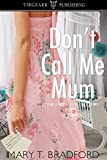 Don't Call Me Mum: The Lacey Taylor Story: #2