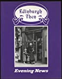 img - for Edinburgh Then book / textbook / text book