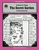 A Guide for Using The Secret Garden in the Classroom (Literature Units)