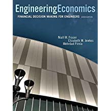 Engineering Economics: Financial Decision Making for Engineers (6th Edition)